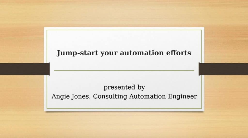 Jump Start Your Automation Efforts